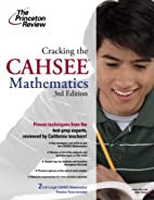 Cracking the CAHSEE: Mathematics, 3rd…
