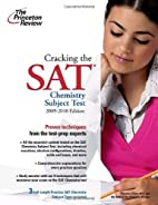 Cracking the SAT Chemistry Subject Test by…