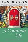 Karon, Jan: A Common Life : The Wedding Story