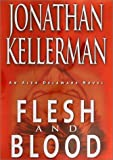 Kellerman, Jonathan: Flesh and Blood
