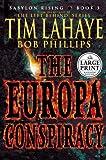 LaHaye, Tim: Babylon Rising Book 3: The Europa Conspiracy