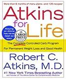 Atkins, Robert C.: Atkins for Life (Random House Large Print)