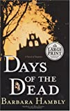 Hambly, Barbara: Days of the Dead