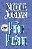 Jordan, Nicole: The Prince of Pleasure