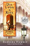 Hambly, Barbara: Die upon a Kiss