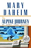 Daheim, Mary: The Alpine Journey