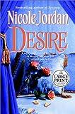 Jordan, Nicole: Desire (Random House Large Print )