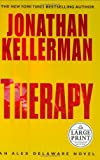 Kellerman, Jonathan: Therapy : An Alex Delaware Novel
