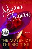 Trigiani, Adriana: The Queen of the Big Time