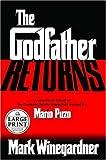 Winegardner, Mark: The Godfather Returns: The Saga of the Family Corleone (Random House Large Print)
