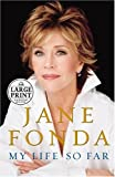 Fonda, Jane: My Life So Far