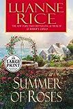 Rice, Luanne: Summer of Roses (Random House Large Print)