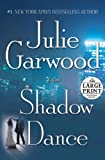 Garwood, Julie: Shadow Dance : A Novel