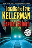 Kellerman, Jonathan: Capital Crimes