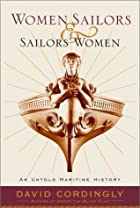 Women Sailors and Sailors' Women: An Untold…