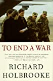 Holbrooke, Richard: To End a War : Sarajevo to Dayton
