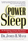 Maas, James B.: Power Sleep : The Revolutionary Program That Prepares Your Mind for Peak Performance