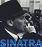 Sinatra:: The Artist and the Man by John…