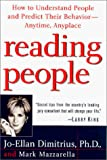 Dimitrius, Jo-Ellan: Reading People : How to Understand People and Predict Their Behavior - Anytime, Anyplace