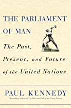 The Parliament of Man: The Past, Present,…