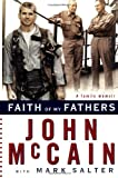 McCain, John: Faith of My Fathers