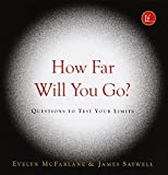 McFarlane, Evelyn: How Far Will You Go?: Questions to Test Your Limits