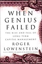 When genius failed : the rise and fall of…