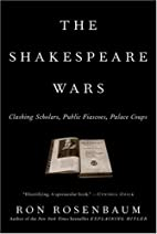 The Shakespeare Wars: Clashing Scholars,…