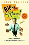 Farrell, Chris: Right on the Money: Taking Control of Your Personal Finances
