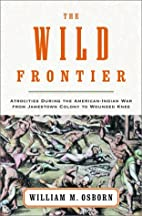 The Wild Frontier: Atrocities During the…