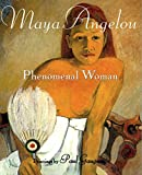 Angelou, Maya: Phenomenal Woman