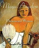 Angelou, Maya: Phenomenal Woman