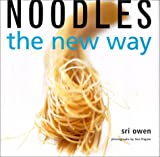 Owen, Sri: Noodles: The New Way