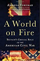 A World on Fire: Britain's Crucial Role…