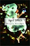 Axelsson, Majgull: April Witch