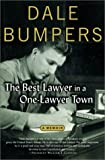 Bumpers, Dale: The Best Lawyer in a One-Lawyer Town