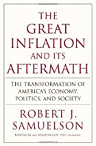The Great Inflation and Its Aftermath: The…