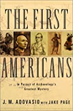 The First Americans: In Pursuit of…