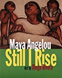 Angelou, Maya: Still I Rise