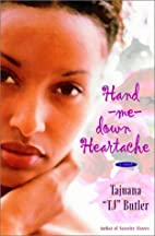 Hand-me-down Heartache: A Novel (Strivers…