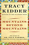 Kidder, Tracy: Mountains Beyond Mountains