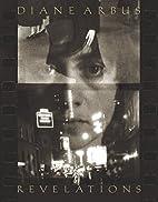 Diane Arbus Revelations by Diane Arbus