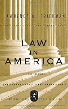 Law in America: A Short History by Lawrence…