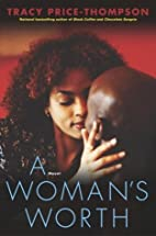 A Woman's Worth: A Novel (Strivers Row) by…