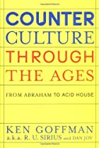 Counterculture Through the Ages: From…