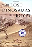 Smith, Josh: The Lost Dinosaurs of Egypt
