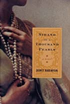 Strand of a Thousand Pearls: A Novel by…