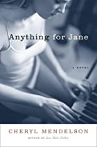 Anything for Jane: A Novel by Cheryl…