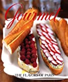 Gourmet Magazine Editors: The Best of Gourmet 2002: Featuring the Flavors of Paris