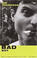 Bad Boy by Jim Thompson